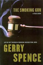 The Smoking Gun : Day by Day Through a Shocking Murder Trial with Gerr-ExLibrary