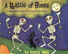 A Rattle of Bones: A Halloween Book of Collective Nouns by West, Kipling