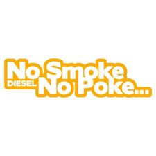 NO SMOKE NO POKE Diesel Power Car Van Bumper Sticker Turbo Drift JDM Gold Yellow