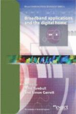 Broadband Applications and the Digital Home (BT Communications Technol-ExLibrary