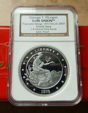 2009 GEORGE T MORGAN $100 UNION 1876 NGC GEM PROOF Coin - 1.5 oz .999 Silver