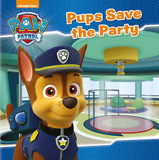 ~ Nickelodeon PAW Patrol ~ Pups Save the Party ~ Childrens book ~