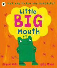 Jeanne Willis Little Big Mouth (Mix & Match) Very Good Book