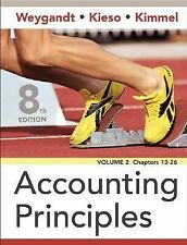 Accounting Principles Volume 2 by Donald E. Kieso, Paul D. Kimmel and Jerry...
