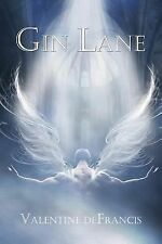 Gin Lane by Valentine deFrancis (2014, Paperback) (FREE 2DAY SHIP)