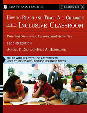How to Reach and Teach All Children in the Inclusive Classroom: Practical...