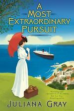 A MOST EXTRAORDINARY PURSUIT by Juliana Gray MYSTERY, TWISTS AND ADVENTURE