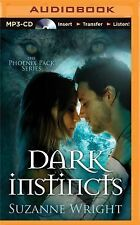 The Phoenix Pack Ser.: Dark Instincts 4 by Suzanne Wright (2015, MP3 CD,...