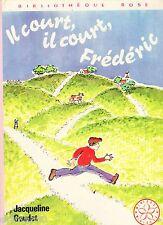 Il court, il court, Frédéric // J. GOUDET // Bibliothèque Rose // 1 ère Edition