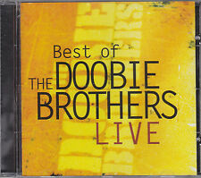 DOOBIE BROTHERS - the best of....live CD