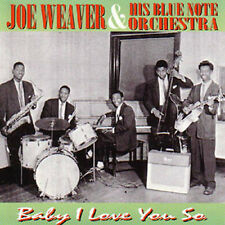 JOE WEAVER - Baby I love you so! DOO WOP CD Joe Weaver & His Blue Note Orchestra