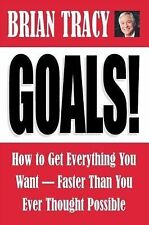 Brain Tracy - Goals: How to Get Everything You Want / New Softcover