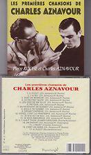 RARE CD 17T LES PREMIÈRES CHANSONS DE CHARLES AZNAVOUR EDITIONS SIGNATURE 1999