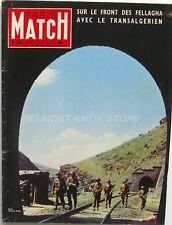 Paris Match n°364 - 1956 -  Fellagha transalgérien - Rainier - Joliot Curie -