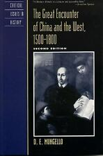 The Great Encounter of China and the West, 1500D1800 (Critical Issues in World a