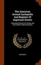 The American Annual Cyclopedia and Register of Important Events : Embracing...