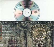 SHAKIN STEVENS Echoes Of Our Times 2016 UK 10-trk promo test CD