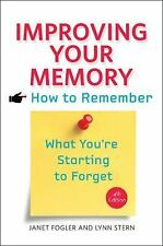 Improving Your Memory: How to Remember What You're Starting to Forget, Stern, Ly