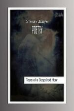 Tears of a Despaired Heart by Stanley Joseph (2009, Paperback)