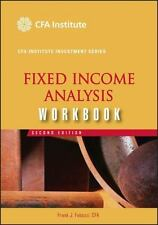 Fixed Income Analysis, Workbook (CFA Institute Investment Series)