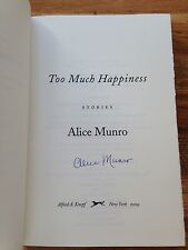Too Much Happiness, Hardback, Signed By Alice Munro.