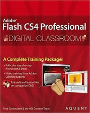Digital Classroom: Adobe Flash CS4 Professional 4 by AGI Creative Team Staff and