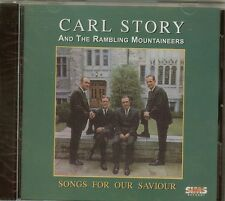 CARL STORY & THE RAMBLING MOUNTAINEERS - Songs For Our Saviour - CD - NEW