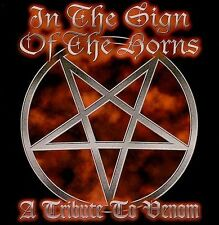 In the Sign of the Horns: A Tribute to Venom by Various Artists (CD, Oct-2000)