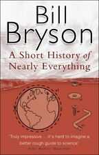 A Short History Of Nearly Everything (Bryson),Bill Bryson