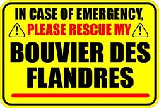 In Emergency Rescue My Bouvier Des Flandres Sticker