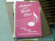 ed Curry: Anthems for the Youth Choir, book 1, SATB choral  (Westminster Press)2