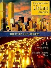 Encyclopedia of Urban America: The Cities and Suburbs