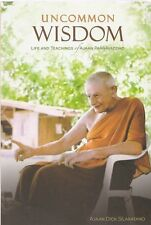 """Uncommon Wisdom: Life & Teachings Ajaan Pannavaddho-FOREST DHAMMA MONASTERY"