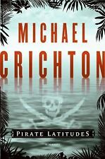 Pirate Latitudes by Michael Crichton (2009, Hardcover) NEW FIRST EDITION, PRINT