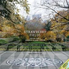 Strawberry Fields: Central Park's Memorial to John Lennon-ExLibrary