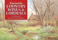 Carol Wilson Favourite Country Wines and Cordials Very Good Book