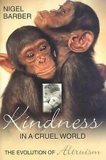 Kindness In A Cruel World: The Evolution Of Altruism