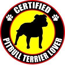 """CERTIFIED PITBULL TERRIER LOVER 4"""" DOG STICKER"""