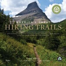 America's Great Hiking Trails : Appalachian, Pacific Crest, Continental...
