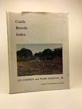 LES STPHEN, WARD SULLIVAN JR Cattle Breeds Index HB/DJ 1976