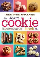 Better Homes and Gardens The Ultimate Cookie Book,