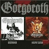 GORGOROTH-DESTROYER/INCIPIT SATA  (US IMPORT)  CD NEW