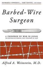 Barbed-Wire Surgeon by Alfred Weinstein (2013, Paperback)