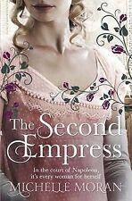 The Second Empress by Michelle Moran (Hardback, 2012)