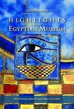 Highlights of the Egyptian Museum, Hawass, Zahi A., New Book