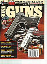 GUNS MAGAZINE, DECEMBER, 2014  ( CLASS OF ONE TURNBULL'S UPSCALE AR * LASER DUO)