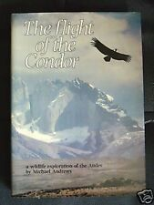 The Flight of the Condor: Andes Wildlife-M Andrews-1982, Ornithology, S America