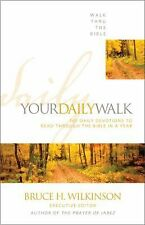 Your Daily Walk : 365 Daily Devotions to Read through the Bible in a Year by...