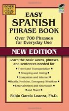 Easy Spanish Phrase Book NEW EDITION Over 700 Phrases for Everyday Use (Dover