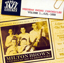 Milton Brown- Western Swing Chronicles Volume 1 (Origin Jazz 1000 NEW CD)
